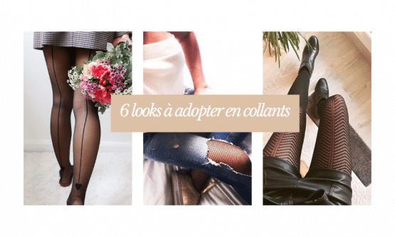 6 looks à adopter en collants